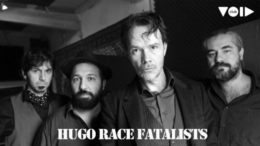 Hugo Race Fatalists /IT, ex-The Bad Seeds/ в Club VOID