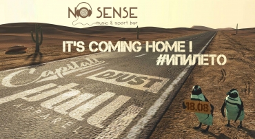 No Sense presents: It's coming home