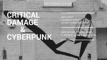 Critical Damage // Launch Party Hometown Plovdiv