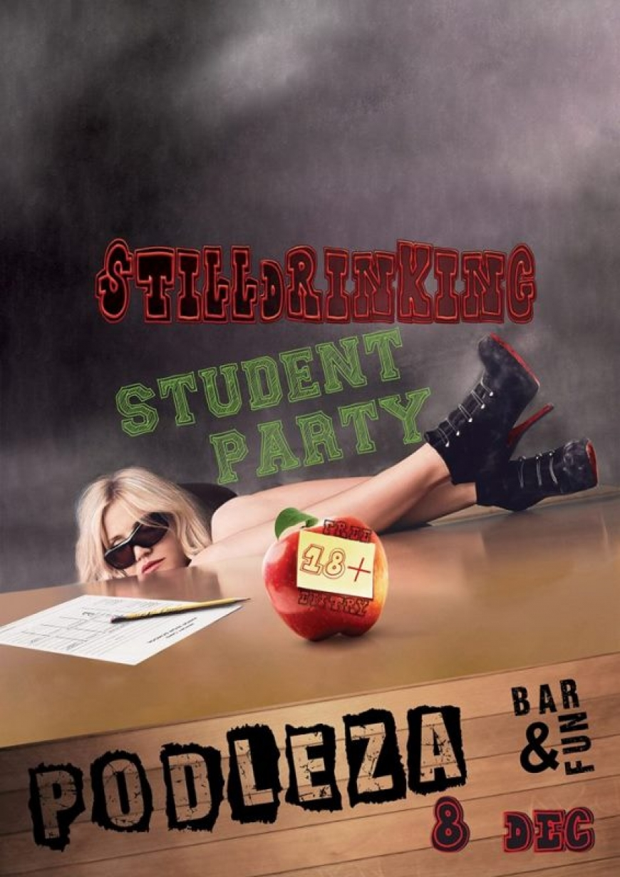 StillDrinking Student Party @Podleza Bar&Fun