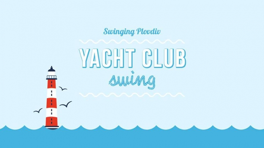 Swinging Plovdiv: Yacht Club Swing