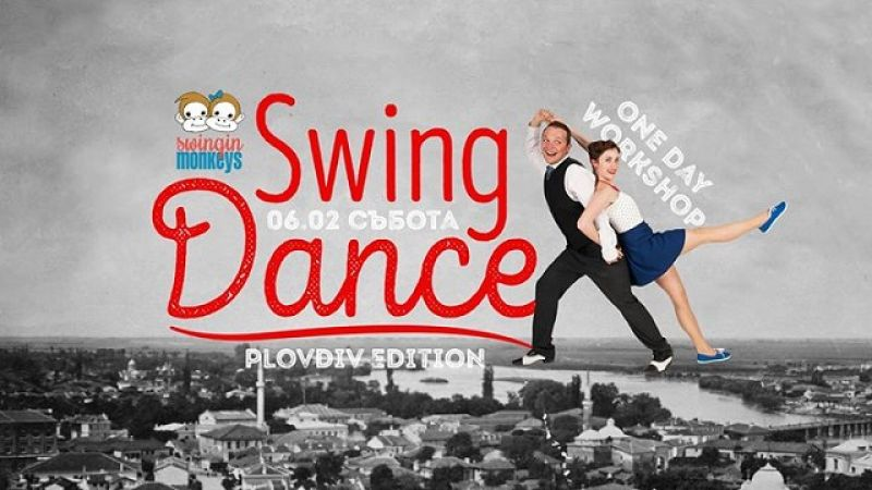 Swing Dance Workshop 2 with Swingin Monkeys in Plovdiv!