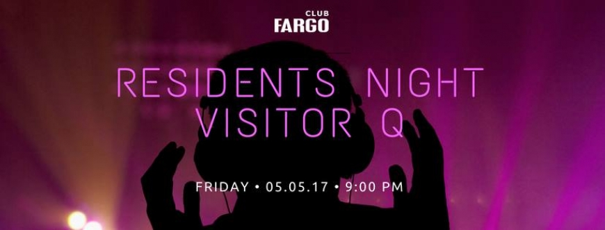 Residents Night with Visitor Q