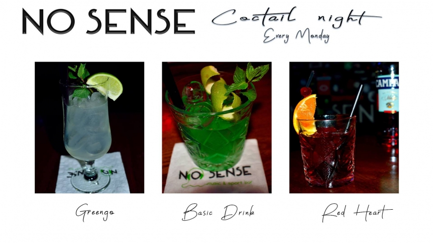 No Sense / Cocktail Night / Every Monday