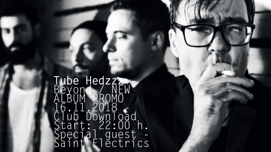 Tube Hedzzz - Beyond - New Album Promo Plovdiv