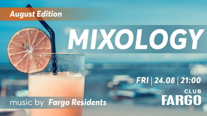 Mixology #11 Summer Edition